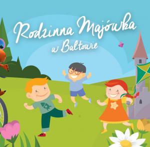 Rodzinna Majówka w Bałtowie