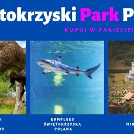 Świętokrzyski Park Pass - kup ofertę 3 parków rozrywki! Taniej!