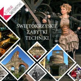 Ostrowiecki Browar Kultury na Świętokrzyskim Szlaku Zabytków Techniki